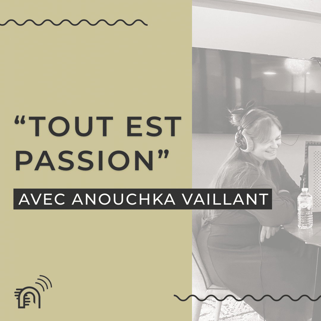 Podcast_Now-Coworking_Anouchka-Vaillant